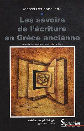 Les savoirs de l'écriture en Grèce ancienne