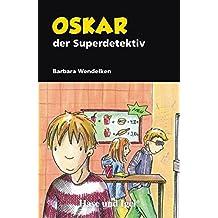 Oskar, der Superdetektiv: Schulausgabe
