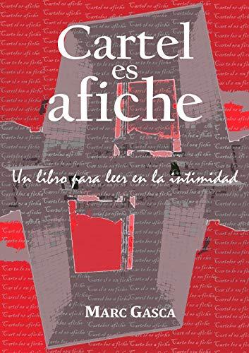 Cartel es afiche: Un libro para leer en la intimidad por MARC GASCA MARTÍNEZ