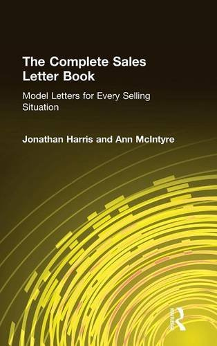 The Complete Sales Letter Book: Model Letters for Every Selling Situation (Sharpe Professional)