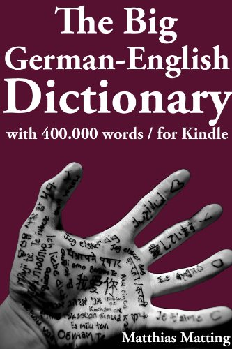 The big german-english dictionary with 400 000 word pairs (large dictionaries 5) (german edition)