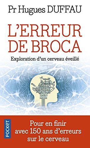 L'Erreur de Broca par Christophe DUCHATELET