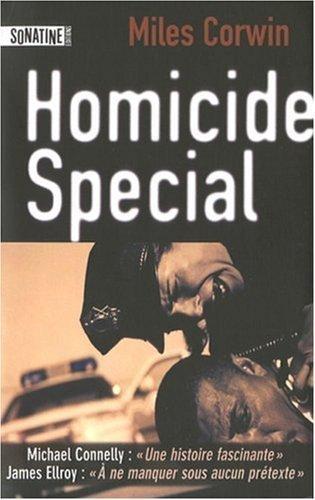 Homicide Special : Un an avec l'unité d'élite d'investigation de la police de Los Angeles de Corwin Miles (14 mai 2008) Broché