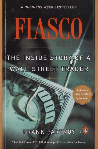 fiasco-the-inside-story-of-a-wall-street-trader