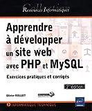Telecharger Livres Apprendre a developper un site web avec PHP et MySQL Exercices pratiques et corriges 2ieme edition (PDF,EPUB,MOBI) gratuits en Francaise