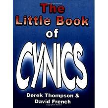 The Little Book of Cynics by Derek Thompson (2007-09-01)