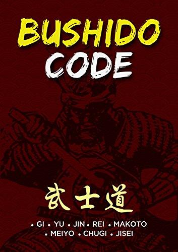 Bushido Code: GI. YU. JIN. REI. MAKOTO. MEIYO. CHUGI. JISEI (English Edition)