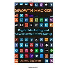 Growth Hacker: Digital Marketing and Advertisement for Startup (growth seo,craigslist marketing,growth hacking strategies,growth hacking techniques,growth hacking instagram,growth hacking facebook)