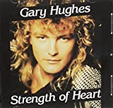 Songtexte von Gary Hughes - Strength of Heart
