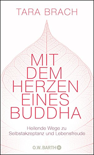 Buddha Meditieren (Mit dem Herzen eines Buddha: Heilende Wege zu Selbstakzeptanz und Lebensfreude)