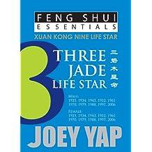 Feng Shui Essentials - 3 Jade Life Star (English Edition)