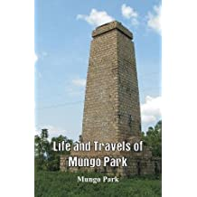 Life and Travels of Mungo Park