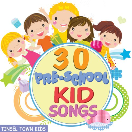 30 Pre-School Kid Songs - Fun and Silly