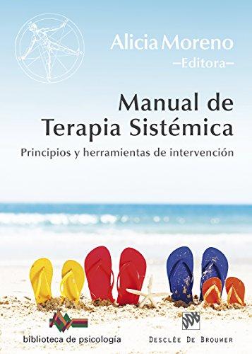 Manual de Terapia Sistémica (Biblioteca de Psicología) por Alicia Moreno Fernández