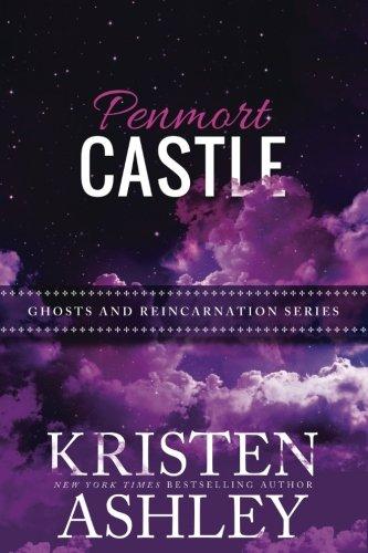 Penmort Castle: Volume 3 (Ghosts and Reincarnation)