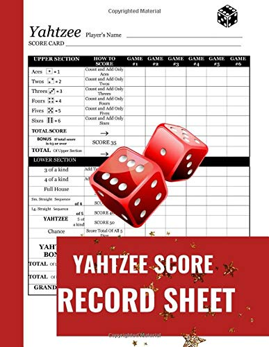 Yahtzee Score Record Sheet: A Cute Red Large Score Card Pads, Log Book Keeper, Tracker, Of Yahtzee Game Set Dice Thrown; With 100 Pages To Write In ... And Management For Kids and Adults