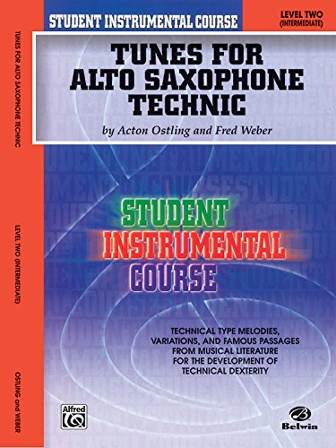 Tunes for Alto Saxophone Technic, Level Two (Student Instrumental Course)