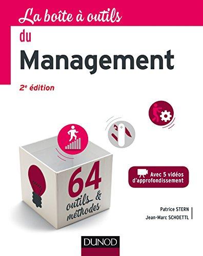 La Boîte à outils du Management - 2e éd. - 64 outils et méthodes par Patrice Stern