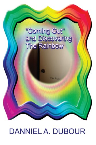 """Coming Out"" and Discovering the Rainbow (English Edition)"