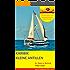 SEGELREISE Karibik - Kleine Antillen (TWIGANAUTEN GESCHICHTEN mit allen Sinnen reisen)