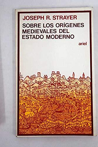 Sobre los orÍgenes medievales del estado moderno
