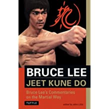 Bruce Lee Jeet Kune Do: Bruce Lee's Commentaries on the Martial Way (The Bruce Lee Library)