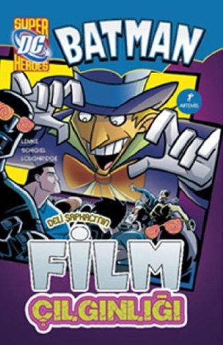 Batman Deli Sapkaci'nin Film Cilginligi