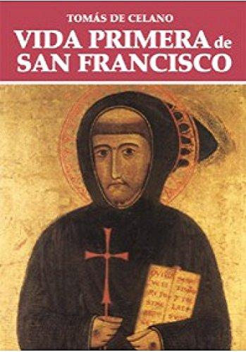 Vida primera de san Francisco por Tomas Celano