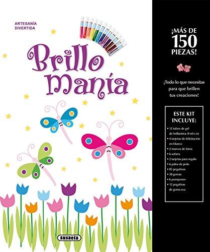 Brillomanía (Artesanía divertida) por Susaeta Ediciones S A