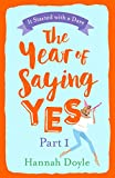 The Year of Saying Yes Part 1: Get Part 1 of this hilarious summer read for FREE!