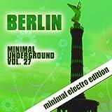Berlin Minimal Underground, Vol. 27