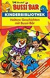 Bussi Bär. Heitere Geschichten mit Bussi- Bär