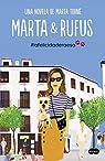 Marta y Rufus: La felicidad era eso par Torné