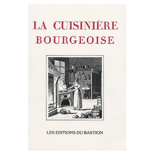 La cuisinière bourgeoise suivie de l'office : A l'usage de tous ceux qui se mêlent de la dépense des maisons; contenant la manière de disséquer, connaître et servir toutes sortes de viandes