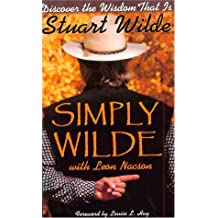 Simply Wilde: The Spirit of the Indigenous People