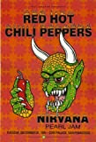 Nirvana Red Hot Chili Peppers Concert Poster 40x 30cm