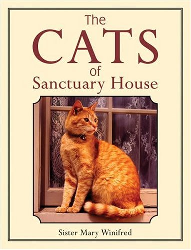 The Cats Of Sanctuary (Feral Cat House)