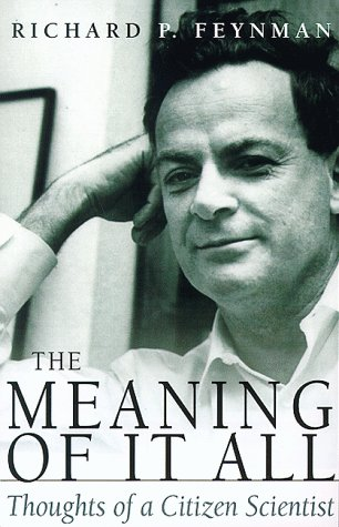 The Meaning of it All: Thoughts of a Citizen Scientist (Helix Books)