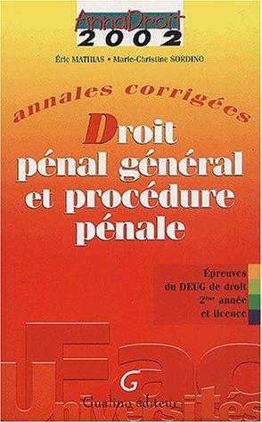 Anna Droit 2002 : Droit pénal et Procédure pénale par Marie-Christine Sordino, Eric Mathias