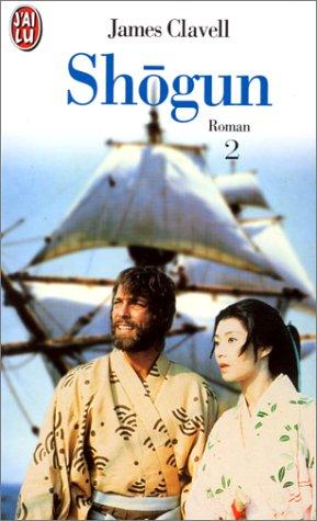 Shogun 2. Le Roman des samouraïs