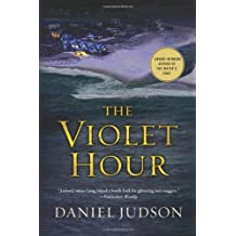 The Violet Hour by Daniel Judson (2009-10-13)
