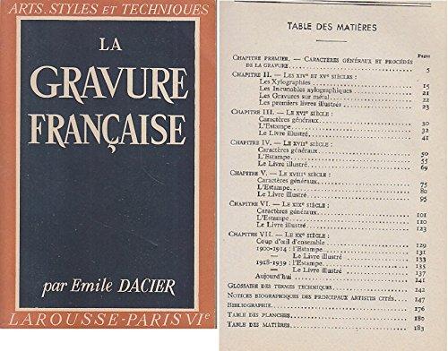 La gravure française. collection arts, styles et techniques par Par E. Dacier