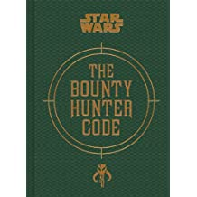 BOUNTY HUNTER CODE (Star Wars (Chronicle))