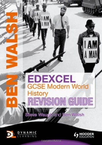 Edexcel GCSE Modern World History Revision Guide by Walsh, Ben, Waugh, Steve 2nd (second) Edition (2010)