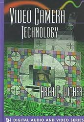 Video Camera Technology (Digital Audio & Video Series, Telecommunications Library)