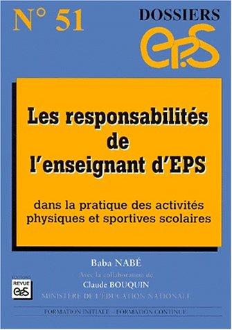 Les responsabilités de l'enseignant d'EPS dans la pratique des activités physiques et sportives scolaires par Baba Nabe