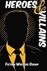 Heroes & Villains: Volume 3 (Writers' Anarchy) Paperback