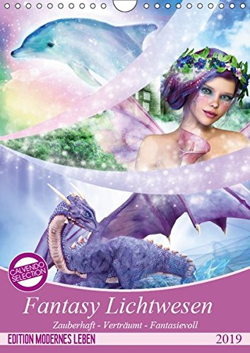 Fantasy Lichtwesen (Wandkalender 2019 DIN A4 hoch): Bezaubernde Kunstwerke für Fantasy Freunde (Monatskalender, 14 Seiten ) (CALVENDO Kunst)