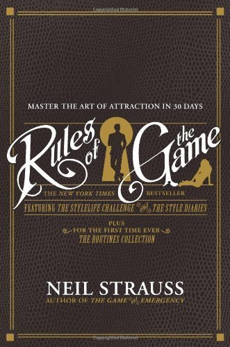 Rules of the Game by Strauss, Neil (2009) Paperback