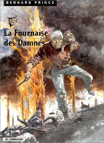 Bernard Prince, tome 7 : La Fournaise des damnés